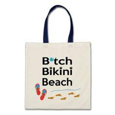 Summer outfits for teen girls- B*tch Bikini Beach Bag