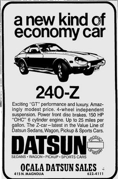 one hundred and fifty flippin' horsepower. This was when Nissan was Datsun this 240 z was olive Green or Brown My first car to notice that cars would be my Fun Stuff  I was 12 and Horses would be my fast ride till A license to Drive was possible!