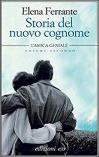 www.ibs.it storia-del-nuovo-cognome-amica-libro-elena-ferrante e 9788866321811?inventoryId=52846692