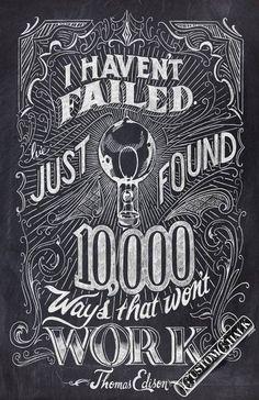 Grafica vintage e citazione. Edison: non ho mai fallito, ho solo trovato 10mila cose che non funzionano