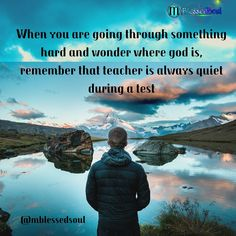 When you are going through something hard and wonder where god is, remember that teacher is always quiet during a test. . . #hardtimes #godfirst #teachers #quiet #test #exam #remember #vibes #entreprenuer #lifestyle #mindsetofexcellence #mindsetofsuccess