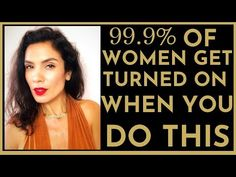 99.9% of Women Get Turned On When You DO THIS - YouTube Dating Advice, Relationship Advice, Get Turned On, Understanding Women, Free Advice, Free Training, Dont Understand, Flirting, Cool Girl