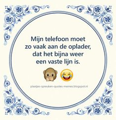 Funny tile spells, wise spell tiles or just good Dutch tile . - Funny tile spells, wise spell tiles or just good Dutch tile spells! Me Quotes, Funny Quotes, Animal Jokes, Laugh Out Loud, Quotations, Texts, Laughter, Funny Pictures, Hilarious