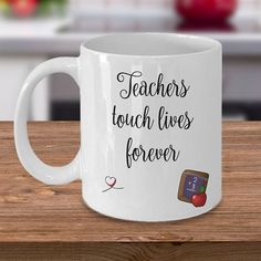 Teachers Touch Lives Forever  15oz Mug  Whimsical Favorite