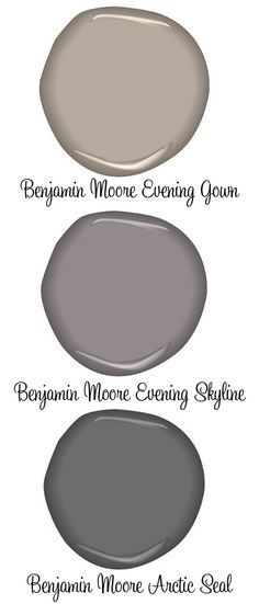 PAINT :: Benjamin Moore Evening Gown (greige), Evening Skyline & Arctic Seal (grays)