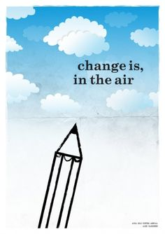 [Positive] Change IS in the air