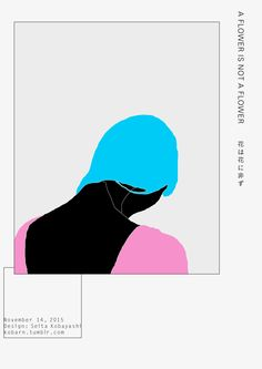 Design: Seita Kobayashi Ryuichi Sakamoto / A Flower Is Not A Flower… Poster Layout, Design Poster, Print Layout, Design Art, Print Design, Typography Poster, Graphic Design Typography, Graphic Design Illustration, Arte Pop