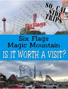 Want more thrills on your Disneyland vacation? Making a side trip to Six Flags Magic Mountain could satisfy your roller coaster junkies.
