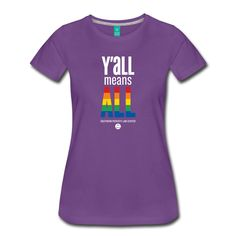Y'all Means All Women's T-shirt - Southern Poverty Law Center