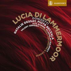 Donizetti's Lucia di Lammermoor on the Mariinsky Label.
