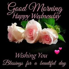 Good Morning Happy Wednesday Blessing Quote