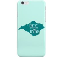 Ticket to Ryde ... iPhone Case/Skin