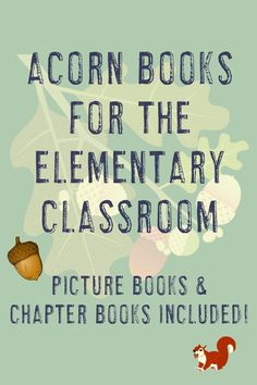 Make reading and learning fun in the elementary classroom with this list of thirteen books about acorns and oak trees for kids. Teachers will love both the picture books and chapter books recommended. Click through to see them all now! Trees For Kids, Reading Recovery, Classroom Pictures, Ell Students, 4th Grade Classroom, Maths Puzzles, Math Practices, Critical Thinking Skills, Special Education Teacher