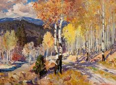 """Autumn Aspen - Santa Fe Canyon (New Mexico),"", Fremont Ellis, ca. 1928, oil, 22 x 30"", David Cook Galleries."