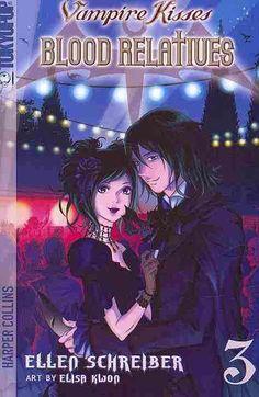 Vampire Kisses Blood Relatives 3