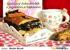 Špaldový čokochlebíček s jogurtem a banánem recept - TopRecepty.cz Pudding, Food, Custard Pudding, Essen, Puddings, Meals, Yemek, Avocado Pudding, Eten