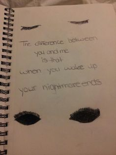 My fav depressing quote... Felt like I had to draw it out :) Think it looks good :)