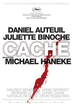 Cache (Hidden). Couldn't get this film off my mind for a few days afterward.