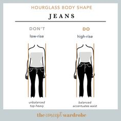 Hourglass Body Shape Jeans Do's and Don'ts - the concept wardrobe Hourglass Figure Outfits, Hourglass Dress, Hourglass Fashion, Hourglass Body Shape, Fashion Vocabulary, Build A Wardrobe, Soft Summer, Petite Outfits, Body Shapes