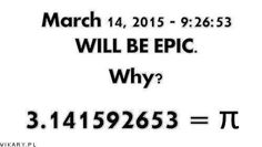 Pi day 2015  March 14, 2015 @9:26:52 3.14159253
