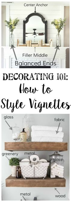 Decorating 101 - Vignette Styling - Bless'er House