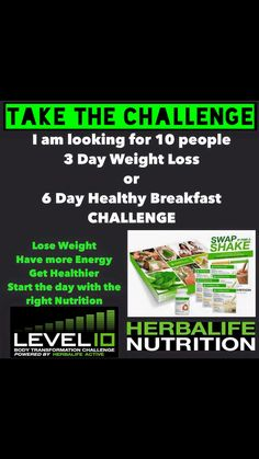 Level 10, 3 day trial, weight loss, Herbalife email me at blancah21@yahoo.com or learn more about our products and how i can help you at goherbalife.com/blancah