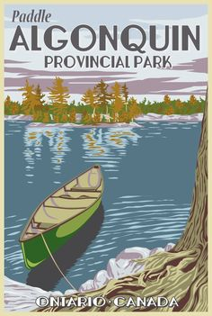 A vintage-themed poster of Ontario& premier provincial park. The hand-drawn image can be printed on photo paper or canvas. Canoe Trip, Canoe Camping, National Park Posters, National Parks, Posters Canada, Grands Lacs, Ontario Travel, Algonquin Park, Nature Posters
