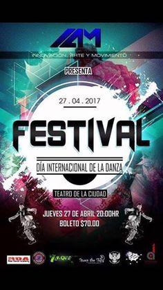 Festival I.A.M. Día internacional de la danza, 27-abr, Teatro de la Ciudad, La Paz
