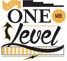 Just One More Level by jackwilin