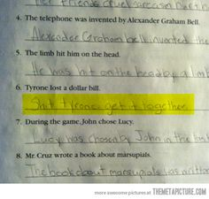 Funny pictures about Things you might find in an English homework. Oh, and cool pics about Things you might find in an English homework. Also, Things you might find in an English homework. Funniest Kid Test Answers, Kids Test Answers, Funny School Answers, Funny Kids, Funny Cute, That's Hilarious, Super Funny, English Homework, School Humor