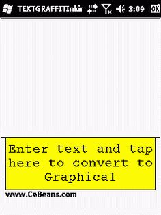 TEXTGRAFFITInking©  This is a ink writer based graphical composer. Use the stylus to create the text message and when you tap on the button the program will convert the text into graphical text. The text -> graphical service is provided by www.TypoGraffit.com  http://cebeans.com/textgraffitinkingp.htm