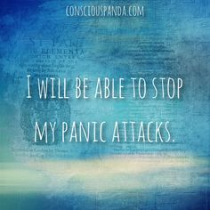 I-will-be-able-to-stop--my-panic-attacks.