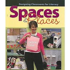 Spaces & Places: Designing Classrooms for Literacy, a book by Debbie Diller Classroom Design, Classroom Organization, Classroom Management, Classroom Ideas, Future Classroom, Classroom Libraries, Classroom Inspiration, Organization Ideas, Teacher Storage