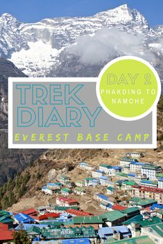 The Everest Base Camp Trek combined with the Three Pass Trek is an adventure of a lifetime. Here's a look at Day 2: Phakding to Namche Bazaar.