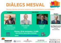 Noves maneres de fer empresa: Sostenibilitat vs rendibilitat Valencia, Nova, Director, Presidents, Sustainability