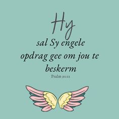 Prayer Quotes, Bible Verses Quotes, Wisdom Quotes, Psalm 91 11, Psalms, Insanity Quotes, Lekker Dag, Afrikaans Quotes, Prayers