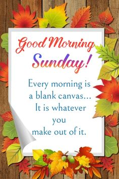 Happy Sunday Morning, Happy Sunday Quotes, Good Morning Greeting Cards, Good Morning Greetings, Happy Weekend Images, Good Morning Beautiful Quotes, Quotes About God, Thanksgiving, Inspirational Quotes