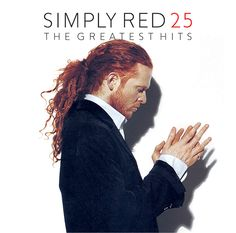 "Simply Red Greatest Hits.  ""If You Don't Know Me By Now""...my favorite song of all time!"