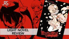 Magical Girl Raising Project Volume 1 Light Novel Review