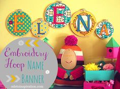 Embroidery Hoop Name Banner | Ode to Inspiration