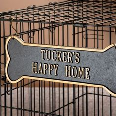 Personalized Dog Crate Plaque. I could make something like this! Stella's plaque is already made! Just never thought to put it on her crate!