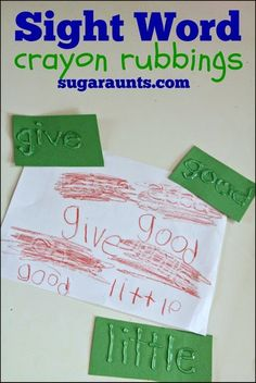 Sight word crayon rubbings make practicing sight words very fun. {Sugar Aunts}for writing center Teaching Sight Words, Sight Word Practice, Sight Word Games, Sight Word Activities, Reading Activities, Preschool Sight Words, Sight Word Centers, Reading Games, Preschool Literacy