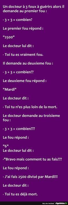 Un docteur à 3 foux à guérirs alors il demande au premier fou... - RIGOLOTES.fr
