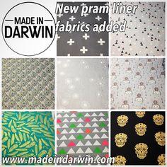 New pram liner fabrics added. Browse them all at www.madeindarwin.com