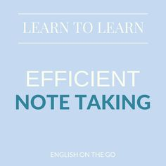 Learn to learn - Taking notes