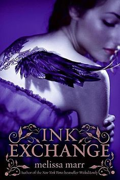 """""""Ink Exchange"""", book #2, Wicked Lovely, Melissa Marr"""
