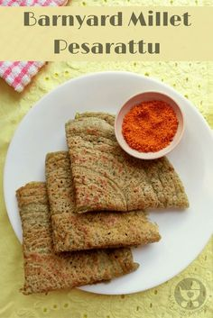 Dosas don't always have to be made with rice! Here's a healthy barnyard millet pesarattu recipe that offers a good change from regular dosas.