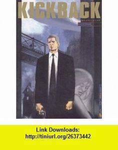 kickback t.1 ; larrangement (9782914203746) David Lloyd , ISBN-10: 2914203748  , ISBN-13: 978-2914203746 ,  , tutorials , pdf , ebook , torrent , downloads , rapidshare , filesonic , hotfile , megaupload , fileserve