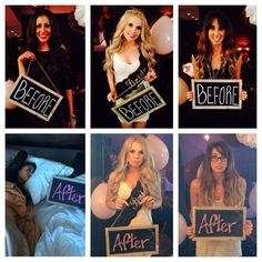 BEFORE AND AFTER bachelorette party or wedding