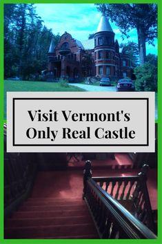 Travel to Wilson Castle in Vermont https://brandyellen.com/2017/09/28/visit-nineteenth-century-estate-wilson-castle/?utm_campaign=coschedule&utm_source=pinterest&utm_medium=Brandy%20Ellen&utm_content=Travel%20to%20Wilson%20Castle%20in%20Vermont